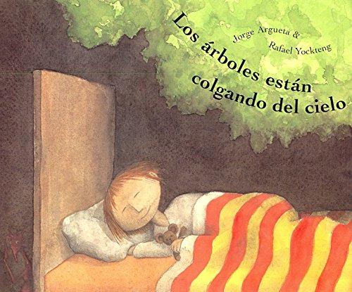 9780888995100: Los arboles estan colgando del cielo: Trees are Hanging from the Sky, Spanish-Language Edition (Spanish Edition)
