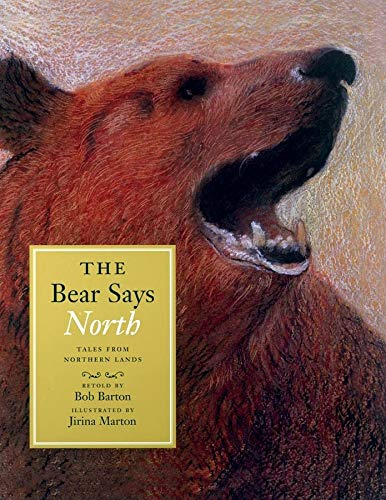 9780888995339: The Bear Says North: Tales from Northern Lands