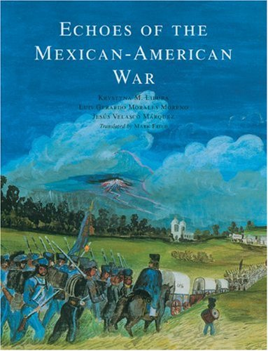 9780888995827: Echoes of the Mexican-American War