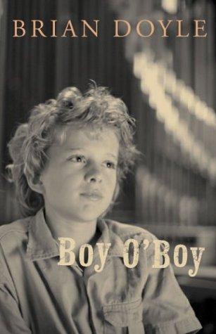 9780888995902: Boy O'Boy