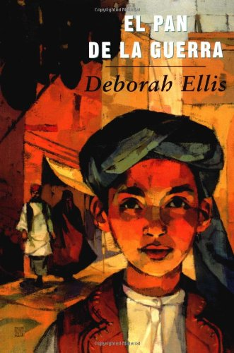 9780888995926: El pan de la guerra: The Breadwinner (Libro Tigrillo) (Spanish Edition)