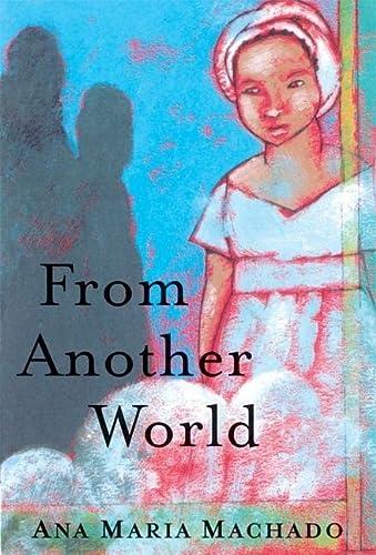 From Another World: Ana Maria Machado