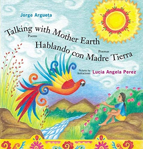 9780888996268: Talking with Mother Earth/Hablando Con Madre Tierra: Poems/Poemas