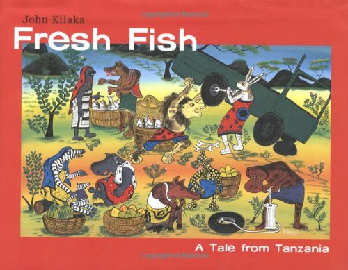 9780888996565: Fresh Fish: A Tale from Tanzania