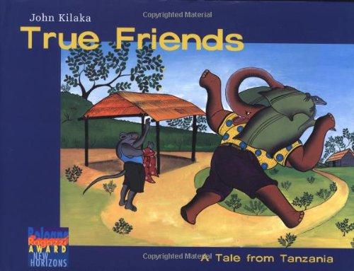 9780888996985: True Friends: A Tale from Tanzania