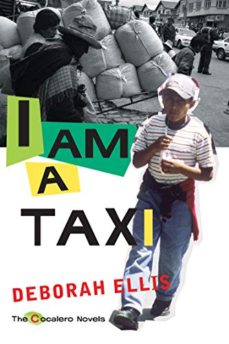 I Am a Taxi (The Cocalero Novels): Ellis, Deborah