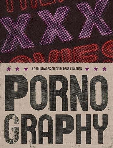 Pornography (Groundwork Guides): Nathan, Debbie