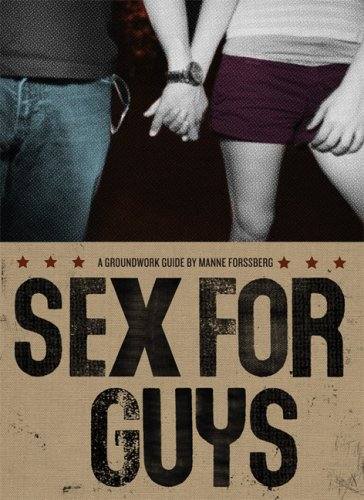 9780888997708: Sex for Guys (Groundwork Guides)
