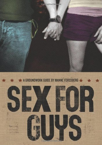 9780888997715: Sex for Guys (Groundwork Guides)