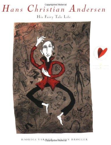 Hans Christian Andersen: His Fairy Tale Life: Hjordis Varmer