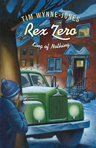 9780888997999: Rex Zero King Of Nothing