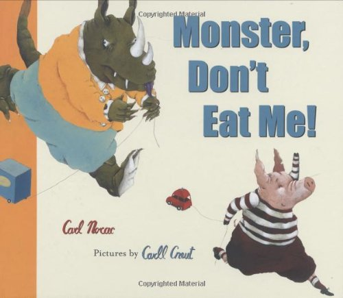 9780888998002: Monster, Don't Eat Me!
