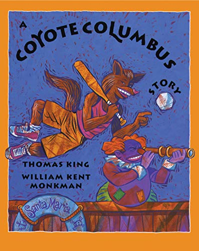 9780888998309: A Coyote Columbus Story