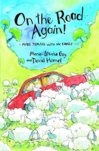 On the Road Again!: More Travels with My Family (9780888998460) by David Homel