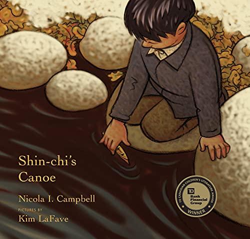 Shin-chi's Canoe: Campbell, Nicola I.