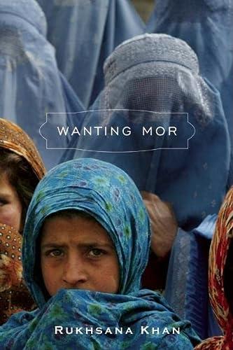 9780888998583: Wanting Mor
