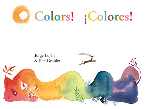 Colors! ¡Colores! (English and Spanish Edition): Jorge Luján