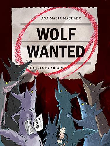 Wolf Wanted: Ana Maria Machado