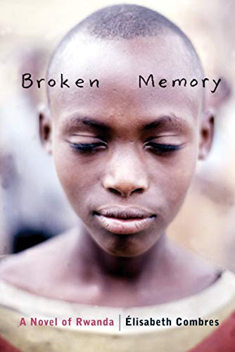 9780888998934: Broken Memory: A Novel of Rwanda