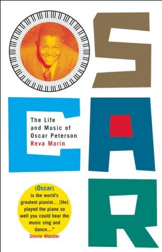 Oscar: The Life and Music of Oscar Peterson.: Marin, Reva