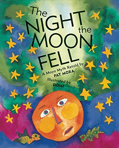 9780888999382: The Night the Moon Fell: A Maya Myth