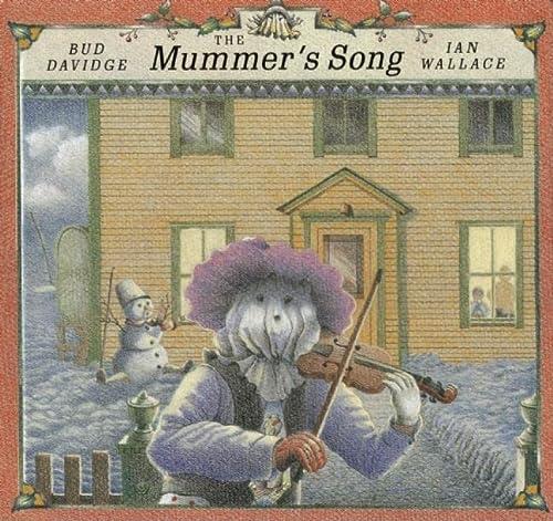 9780888999603: The Mummer's Song
