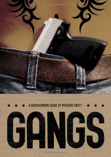 Gangs: A Groundwork Guide (Groundwork Guides): Richard Swift