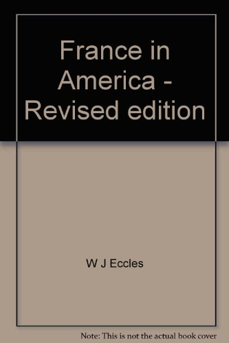 9780889020085: France in America - Revised edition