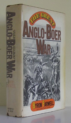 The Great Anglo-Boer War: Farwell, Byron