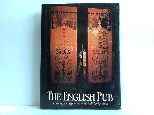 9780889020467: THE ENGLISH PUB : a Unique Social Phenomenon