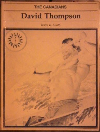 9780889022133: David Thompson (The Canadians)