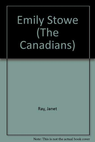 Emily Stowe (The Canadians): Ray, Janet