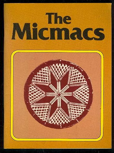 The Micmacs: LEAVITT, R M