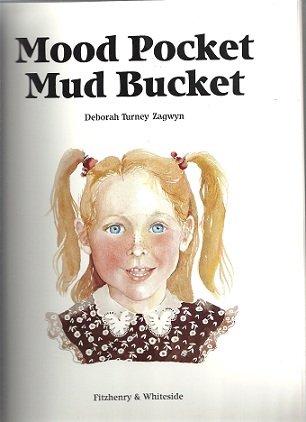 Mood Pocket Mud Bucket: Turney Zagwyn, Deborah