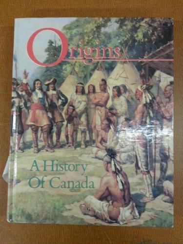 9780889024502: Origins: A history of Canada