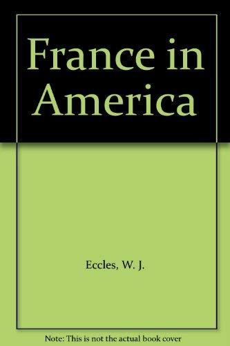 9780889025516: France in America