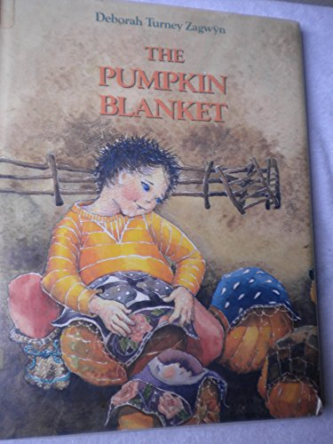 9780889027411: The pumpkin blanket