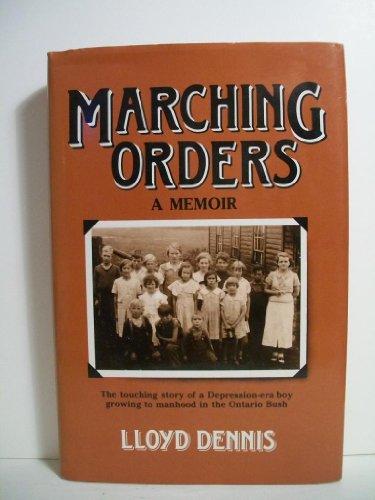 9780889028746: Marching Orders. A Memoir.