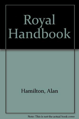 9780889029217: Royal Handbook