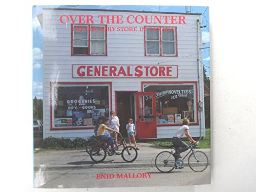 Over the counter: The country store in Canada