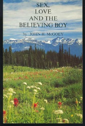 9780889040830: Sex, Love and the Believing Boy