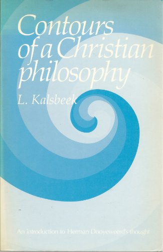 9780889060005: Contours of a Christian Philosophy