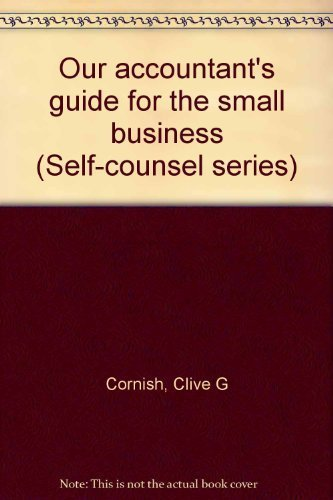 Our Accountant's Guide for the Small Business