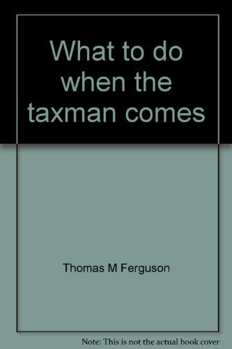 9780889080478: What to do when the taxman comes: The inside story on how to cope with Canada's Tax Department (Self-counsel series)