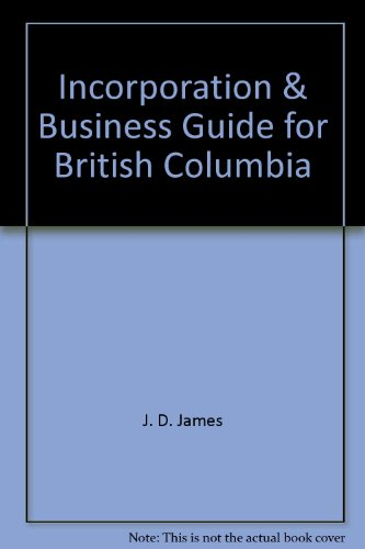 9780889081888: Incorporation & Business Guide for British Columbia (Self-Counsel Series)