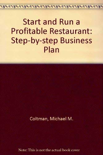 9780889085671: Start and Run a Profitable Restaurant: A Step-By-Step Business Plan (Self-Counsel Series)