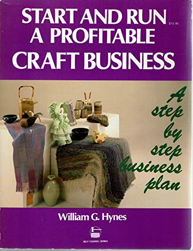 9780889086449: Start and Run a Profitable Craft Business