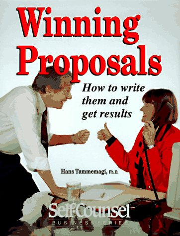 Winning Proposals : How to Write Them and Get Results