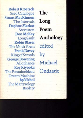 The Long Poem Anthology: Ondaate, Michael (editor);