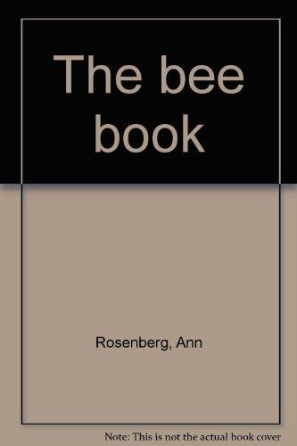 The Bee Book: Rosenberg, Ann